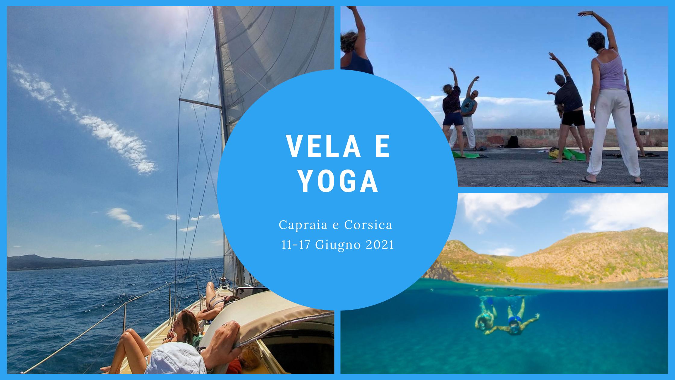 Vacanza Vela e Yoga in Capraia e Corsica, 11-17 Giugno 2021